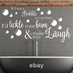 Funny Wall Quote If I was a bubble. Bathroom Wall Art Sticker Quote Vinyl Decal